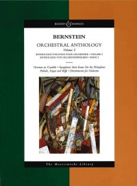 Bernstein, L: Orchestral Anthology Vol. 2