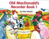 Wastall, P: Old MacDonald's Recorder Book Vol. 1