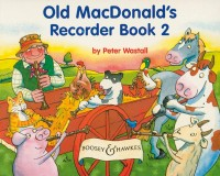 Wastall, P: Old MacDonald's Recorder Book Vol. 2