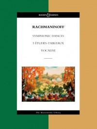 Rachmaninoff, S: Symphonic Dances / 5 Etudes-Tableaux / Vocalise