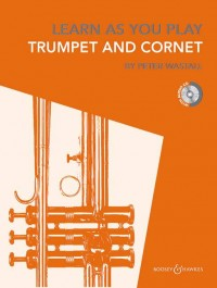Wastall, P: Learn As You Play Trumpet, Cornet and Flugelhorn