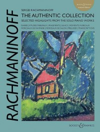 Rachmaninov: The Authentic Collection