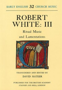 White: Ritual Music and Lamentations