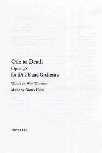 Gustav Holst: Ode To Death Op.38 (Vocal Score)