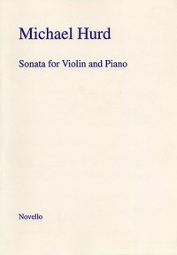 Michael Hurd: Sonata For Violin