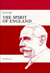 Elgar: The Spirit Of England Op.80