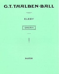 George Thalben-Ball: Elegy For Organ
