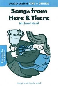 Michael Hurd: Totally Topical Time And Change