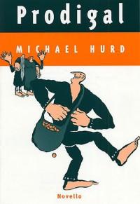 Michael Hurd: Prodigal