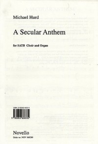 Michael Hurd: A Secular Anthem