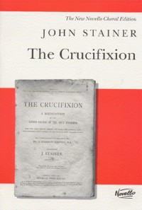 John Stainer: The Crucifixion (SATB)