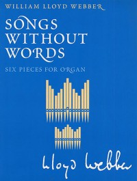 William Lloyd Webber: Songs Without Words