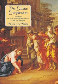 William Lloyd Webber Centenary Collection - The Divine Compassion