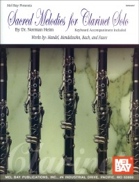 Dr. Norman Heim: Sacred Melodies for Clarinet Solo