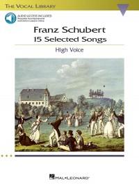 Franz Schubert: 15 Selected Songs - High Voice