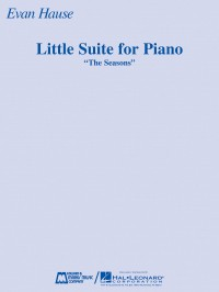 Evan Hause: Little Suite for Piano