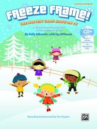 Sally K. Albrecht/Jay Althouse: Freeze Frame!