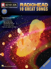 Jazz Play-Along Volume 171: Radiohead - 10 Great Songs