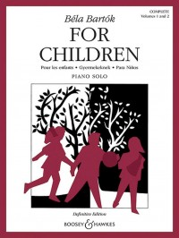 Bartok, B: For Children Volumes 1 and 2 (complete)
