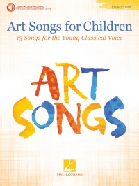 Art Songs For Children: 13 Songs for the Young Classical Voice