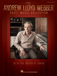 The Andrew Lloyd Webber Sheet Music Collection (Piano, Vocal & Guitar)