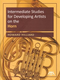 Hilliard, Howard: Intermediate Studies For Developing Artists on the Horn