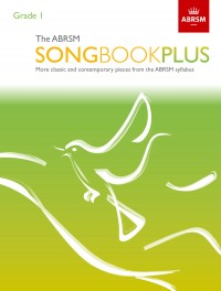 The ABRSM Songbook Plus, Grade 1