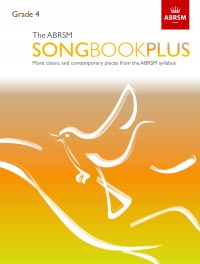 The ABRSM Songbook Plus, Grade 4