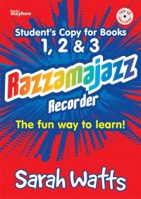 Watts: Razzamajazz Recorder Student Books 1, 2 & 3