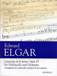 Edward Elgar: Concerto For Cello And Orchestra In E Minor Op.85 (Cello/Piano)