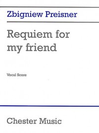 Preisner: Requiem For My Friend (Vocal Score)