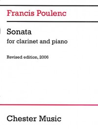 Francis Poulenc: Clarinet Sonata (2006 Edition)