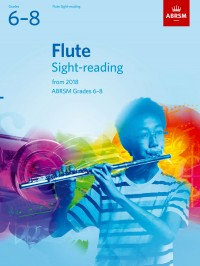 ABRSM: Flute Sight-Reading Tests, Grades 6-8 from 2018