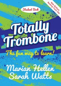 Totally Trombone - Student Book