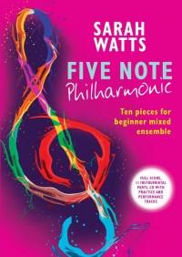 Sarah Watts: Five Note Philharmonic