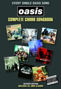 Oasis: Complete Chord Songbook (2009 Revised Edition)