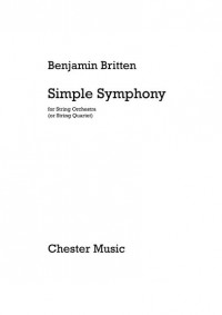 Benjamin Britten: Simple Symphony For String Orchestra - Study Score