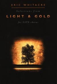 Eric Whitacre: Light & Gold