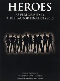 X Factor Finalists: Heroes