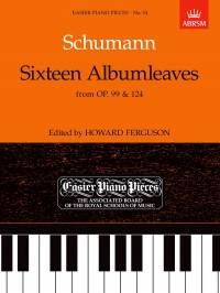 Robert Schumann: Sixteen Albumleaves (Op.99/Op.124)
