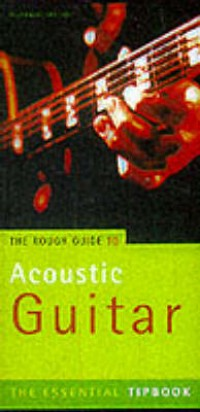 Pinksterboer, H: The Rough Guide to Acoustic Guitar