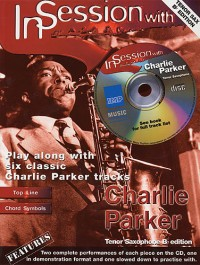 In Session With Charlie Parker (Tenor Sax)