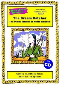 The Dream Catcher (script and score)