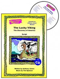 The Lucky Viking (script and score)