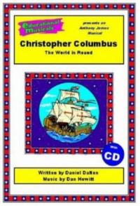 Christopher Columbus (script and score)