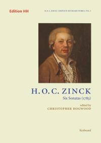 Zinck, H O C: Complete Keyboard Music Volume 1