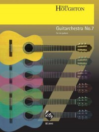 Mark Houghton: Guitarchestra No. 7
