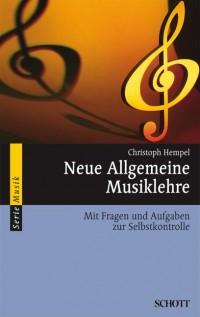 Hempel, C: Neue Allgemeine Musiklehre