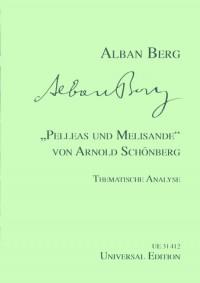 Schoenberg, A: Berg Pelleas Und Melisande Von Schonberg Op. 5