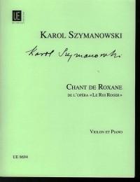Szymanowski, K: Chant De Roxane Vln Pft